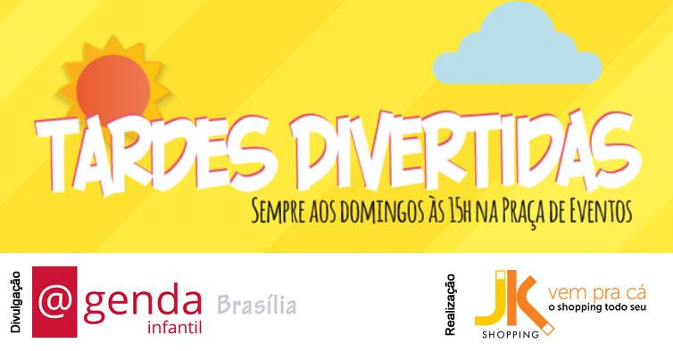 35cd0ec1d2d5b Agenda Infantil  Programação de Brasília - Tardes divertidas do JK ...